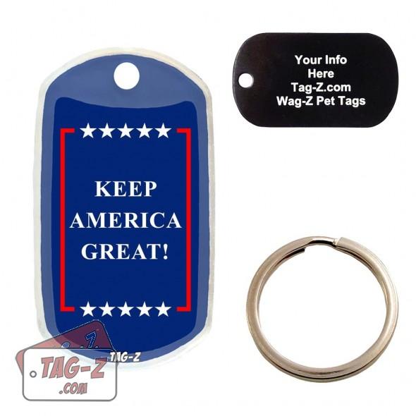 Keep America Great Custom ENGRAVED Pet Tag Tag-Z