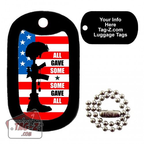 All Gave Some Some Gave All Custom ENGRAVED Tag