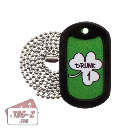 Tag-Z St. Patrick's Day - Drunk 1 Dog Tag Necklace