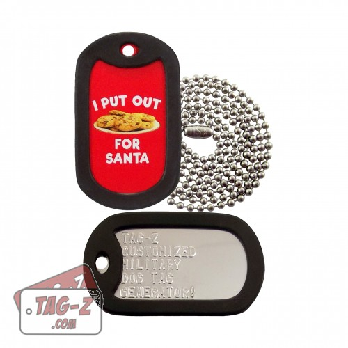 I Put Out Cookies for Santa Dog Tag Set
