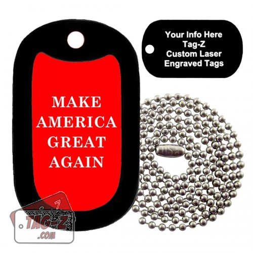 Make America Great Again Custom ENGRAVED Necklace Tag-Z
