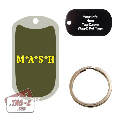 MASH Custom ENGRAVED Pet Tag Tag-Z
