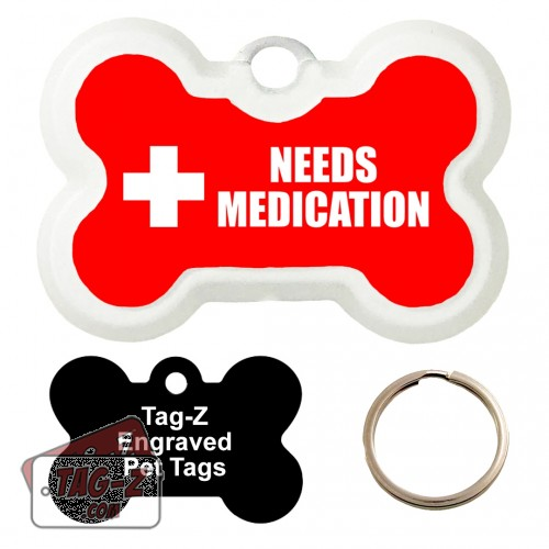 Medical Alert - Needs Medication Custom ENGRAVED Pet Tag Tag-Z - Bone Shape
