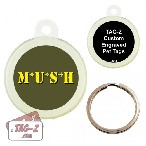 MUSH Custom ENGRAVED Pet Tag Circle Tag-Z