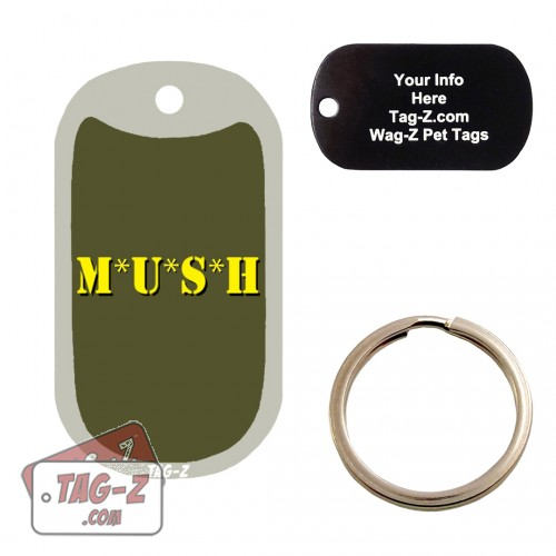 MUSH Custom ENGRAVED Pet Tag Tag-Z