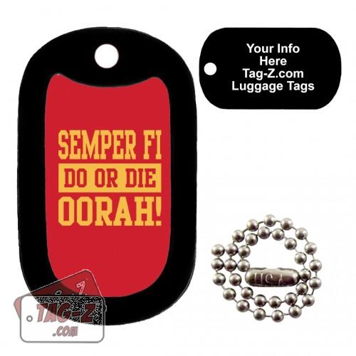 Semper Fi - Do or Die LUGGAGE TAG Tag-Z