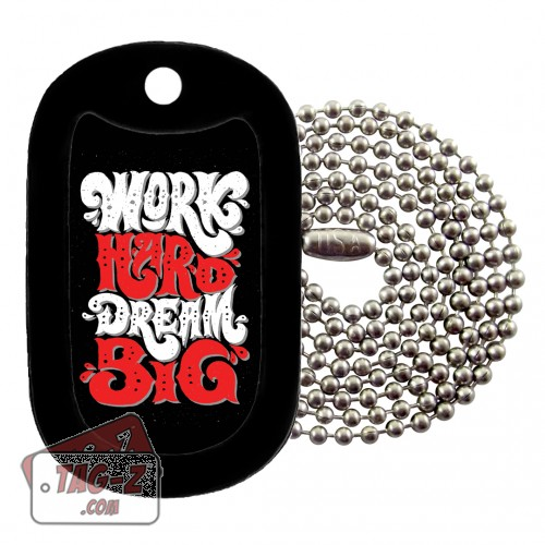 Tag-Z Work Hard Dream Big Dog Tag Necklace